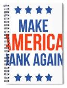 Make America Dank Again- Art By Linda Woods Spiral Notebook