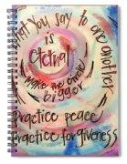 Make The Circle Bigger Spiral Notebook