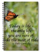 Make The Most Of Today Spiral Notebook