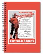 Make Your Own Declaration Of War Spiral Notebook