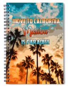 Malibu Is Paradise Spiral Notebook