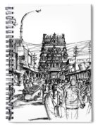 Market Place - Urban Life Outside Temple India Spiral Notebook