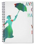 Marry Poppins Quote Spiral Notebook
