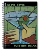 Martini Time - Within Reach Spiral Notebook