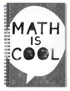 Math Is Cool- Art By Linda Woods Spiral Notebook