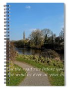 May The Road Rise Before You Spiral Notebook