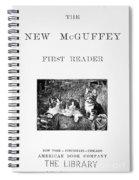 Mcguffeys Reader, 1901 Spiral Notebook