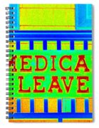 Medical Leave Art Spiral Notebook
