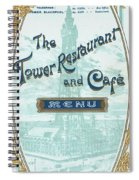Menu For Lunch At Blackpool Tower Restaurant Spiral Notebook