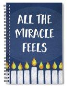 Miracle Feels- Hanukkah Art By Linda Woods Spiral Notebook
