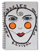 Miracle Revival Spiral Notebook