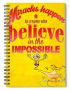 Miracles Happen Spiral Notebook