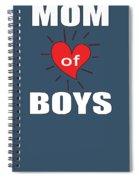 Mom Of Boys Spiral Notebook