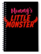 Mommys Little Monster Clothing For Everyone Halloween Scary Love Mom Gift Or Present Sibling Clothi Spiral Notebook