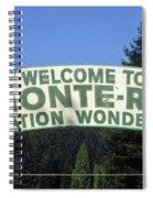 Monte Rio Sign Spiral Notebook
