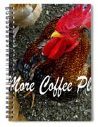 More Coffee Please Spiral Notebook