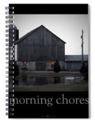 Morning Chores Spiral Notebook