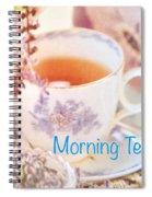 Morning Tea Spiral Notebook