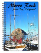 Morro Rock Morro Bay California Spiral Notebook