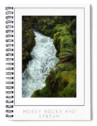 Mossy Rocks And Stream Poster Spiral Notebook