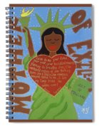 Mother Of Exiles Spiral Notebook