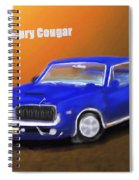 My 1967 Cougar  Spiral Notebook