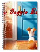My Doggie Bag  Spiral Notebook
