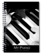 My Piano Bw Fine Art Photography Print Spiral Notebook
