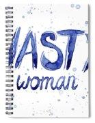 Nasty Woman Such A Nasty Woman Art Spiral Notebook