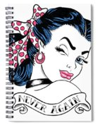 Never Again Spiral Notebook