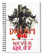 Never Quit Spiral Notebook