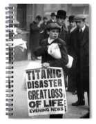 Newsboy Ned Parfett Announcing The Sinking Of The Titanic Spiral Notebook