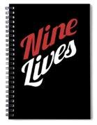 Nine Lives Funny Cat Apparel Spiral Notebook
