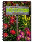 No Cutting Sign In Garden Spiral Notebook