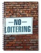 No Loitering Spiral Notebook