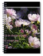 No One Is In Charge Of Your Happiness Except You Spiral Notebook
