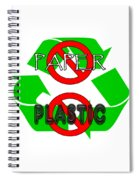 No Paper No Plastic Recycle Spiral Notebook