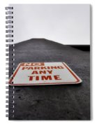 No Parking Any Time Spiral Notebook
