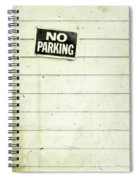 No Parking Spiral Notebook