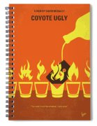 No909 My Coyote Ugly Minimal Movie Poster Spiral Notebook