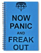 Now Panic 21 Spiral Notebook