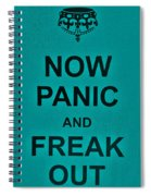 Now Panic 26 Spiral Notebook