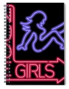 Nude Girls Neon Sign Spiral Notebook