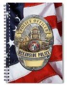 Oceanside Police Department - Opd Officer Badge Over American Flag Spiral Notebook