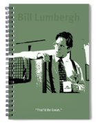 Office Space Bill Lumbergh Movie Quote Poster Series 002 Spiral Notebook