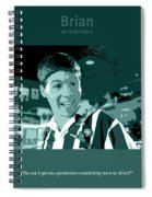 Office Space Brian At Chotchkies Movie Quote Poster Series 007 Spiral Notebook