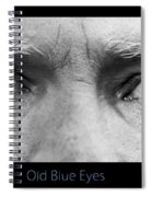 Old Blue Eyes Poster Print Spiral Notebook