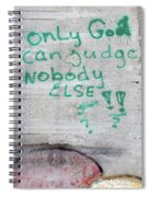 Only God Spiral Notebook