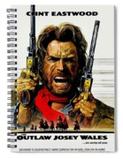 Outlaw Josey Wales The Spiral Notebook