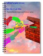 Pack Up Your Sorrows Spiral Notebook
